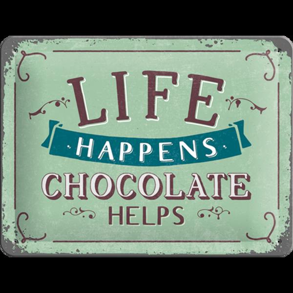 Bilde av Life Happens, Chocolate Helps