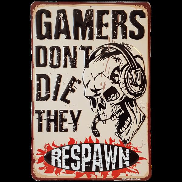 Bilde av Gamers Don't Die